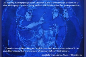 "Click image for conversation between David Hartman (z""l) and the sages."
